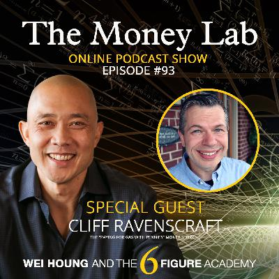 """Episode #93 - The """"Paying For Gas with Pennies"""" Money Story with guest Cliff Ravenscraft"""