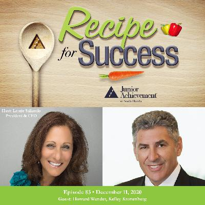 Recipe for Success with Guest Howard Wander, Kelley Kronenberg