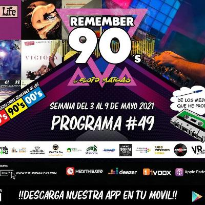 #49 Remember 90s Radio Show by Floid Maicas
