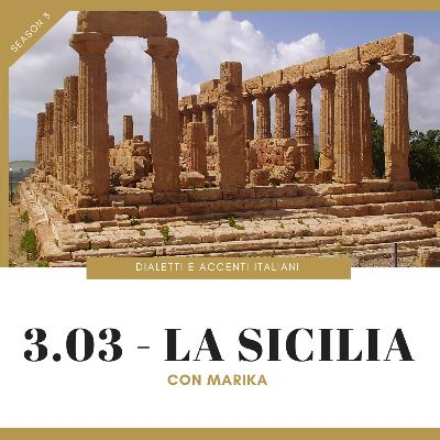 3.03 - Tour of Italian accents and dialects: Sicily (with Marika)