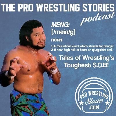 Meng: Tales of Wrestling's Toughest S.O.B.