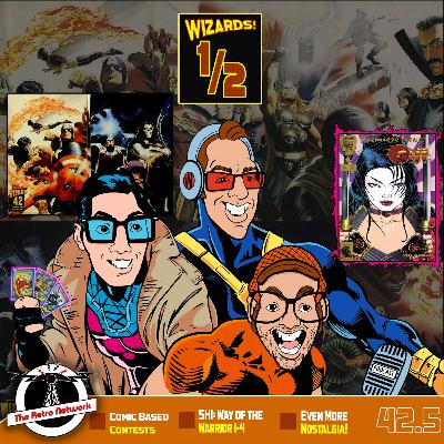 Wizards The Podcast Guide To Comics   Mini Episode 42.5