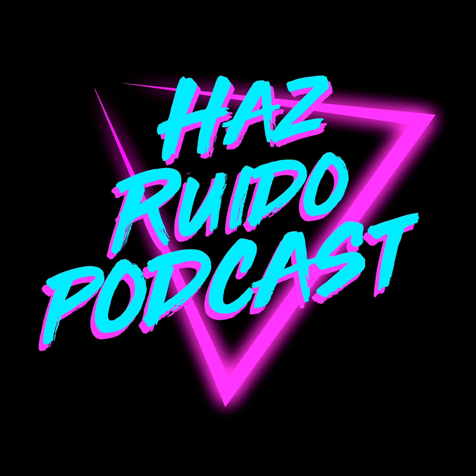 Haz Ruido Podcast