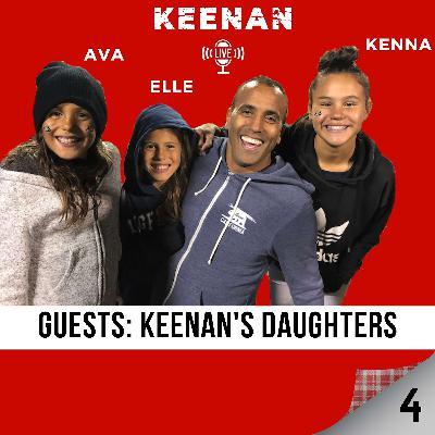Keenan LIVE 4 with Keenan's Daughters!