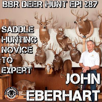 287 John Eberhart - Saddle Hunting Novice to Expert