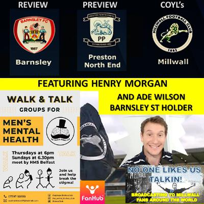 Henry Morgan Reviews Barnsley with Ade Wilson Barnsley ST and Previews Preston NE 270221