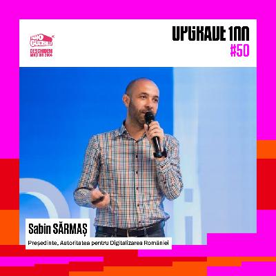#50 DIGITALIZAREA ROMÂNIEI. EXCLUSIV: Cine e și ce idei are Sabin Sărmaș, noul președinte ADR