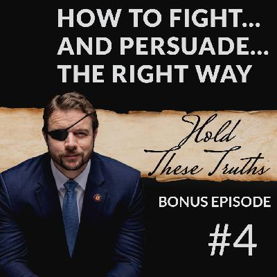 How to fight...and persuade...the right way, Bonus Ep. 4