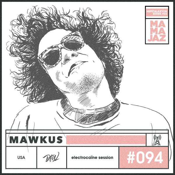 session #094 – Mawkus (Nepetalakton series)