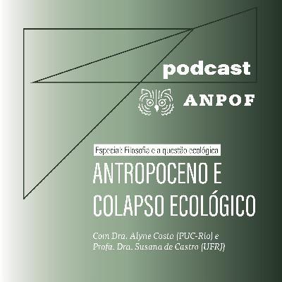 Antropoceno e colapso ecológico