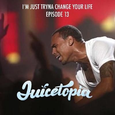 "Ep 13: Everybody Hates Chris? - Chris Brown Album & Doc Review, Meek Mill - ""Pills & Automobiles"""