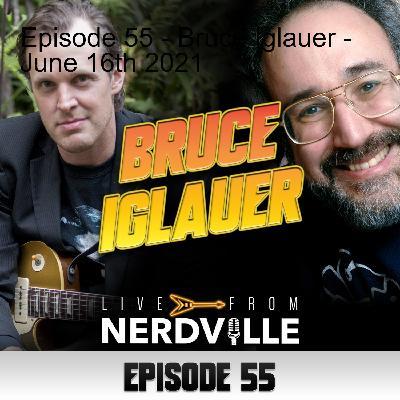 Episode 55 - Bruce Iglauer - June 16th 2021