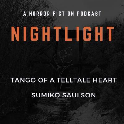 302: Tango of a Telltale Heart by Sumiko Saulson