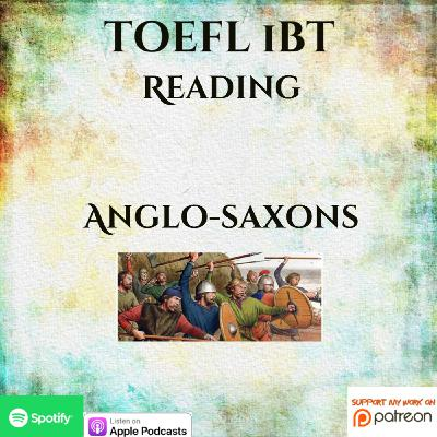 TOEFL iBT | Reading | Anglo-saxons