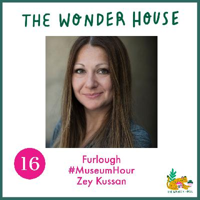 Furlough #MuseumHour with Zey Kussan