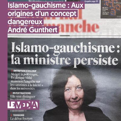 Interpu | Islamo-gauchisme : Aux origines d'un concept dangereux | André Gunthert