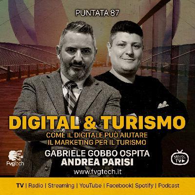 87 - Marketing e turismo. Gabriele Gobbo con Andrea Parisi