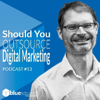 Outsourcing Digital Marketing : Why Businesses Should Outsource Their Online Marketing Services