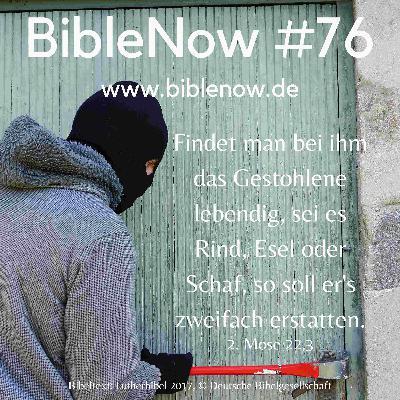 BibleNow #76: 2. Mose 22,1-19