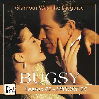 E25: Bugsy (1991) I باگزی