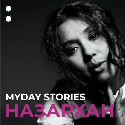1.Севара Назархан в проекте MYDAY STORIES