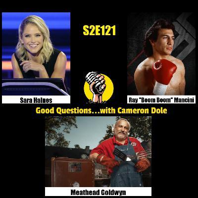 S2E121 - Sara Haines, Ray Mancini, and Meathead Goldwyn