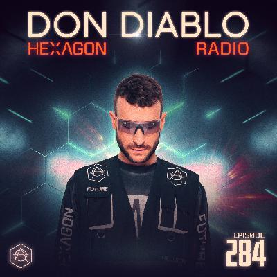 Don Diablo Hexagon Radio Episode 284