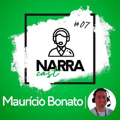 NarraCast #07 Maurício Bonato