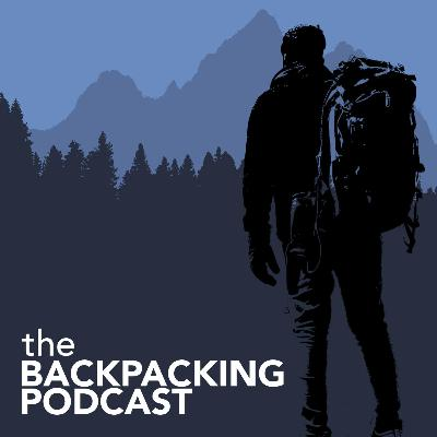 Episode 2: Cold Weather Backpacking, and Severe ADHD