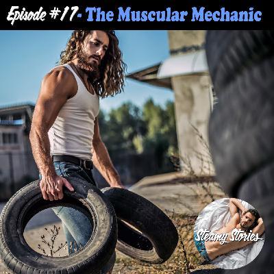 17. The Muscular Mechanic
