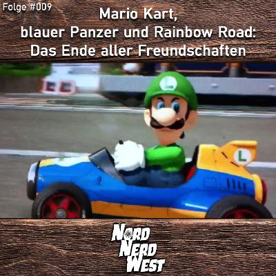 #009 Mario Kart, blauer Panzer und Rainbow Road - Das Ende aller Freundschaften