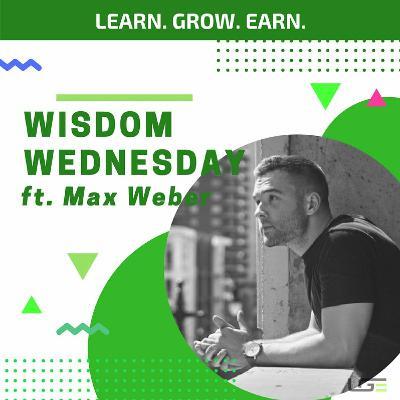 #WisdomWednesday with Max Weber