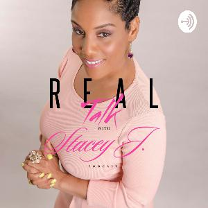 Real Talk with Stacey J. (Trailer)