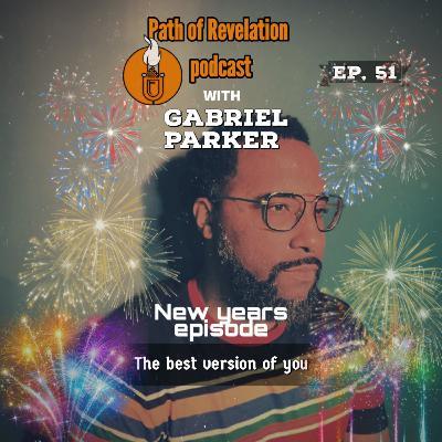 Path of Revelation Podcast: Episode 51