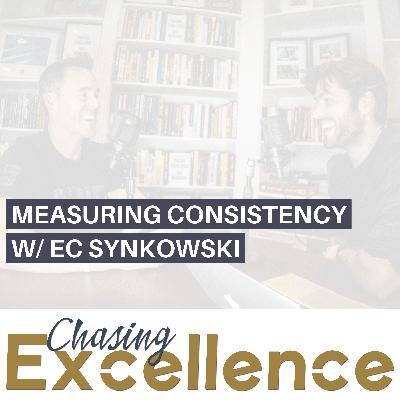 #132: Measuring Consistency w/ EC Synkowski