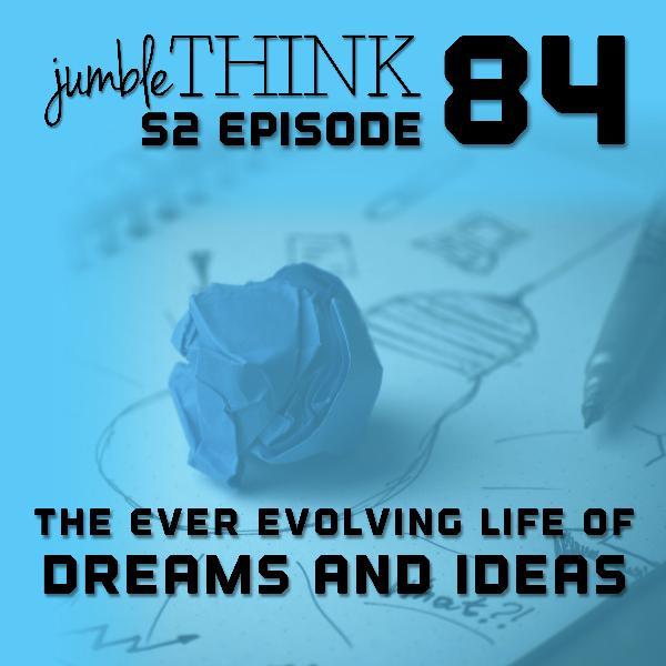 The Ever Evolving Life of Dreams and Ideas with Michael Woodward