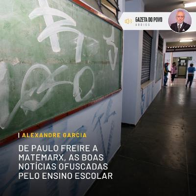 De Paulo Freire a MateMarx, as boas notícias ofuscadas pelo ensino escolar