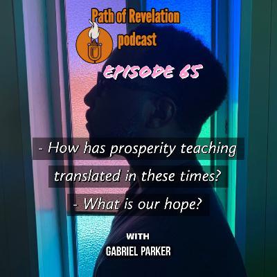 Path of Revelation Podcast: Episode 65