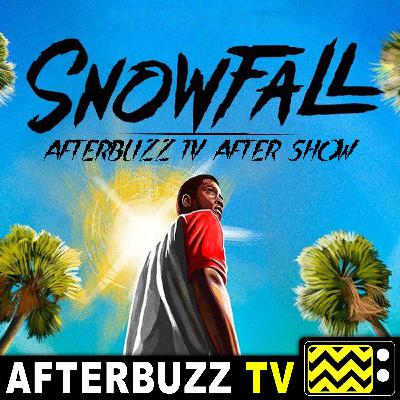 Snowfall S:2   The Day E:2   AfterBuzz TV AfterShow