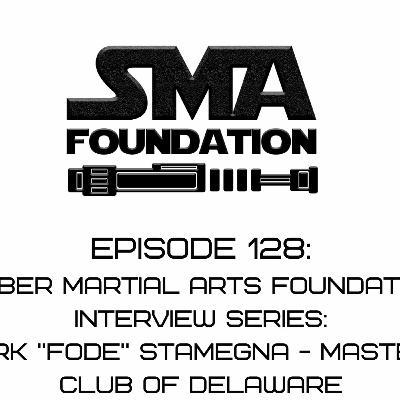 """Episode 128 SMAF Interview: Mark """"Fode"""" Stamegna"""