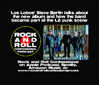 Steve Berlin of Los Lobos talks new album: Native Sons & life as a East Los Angeles band adapting to the Punk scene