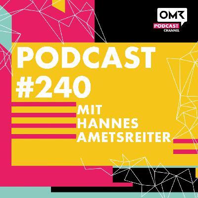 OMR #240 mit Hannes Ametsreiter von Vodafone