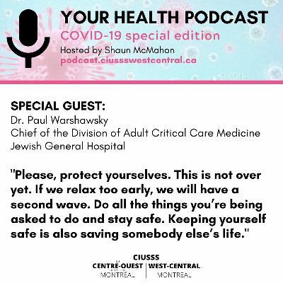 COVID - 19 - PaulWarshawsky - E081 - Your Health Podcast