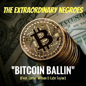 Bitcoin Ballin' (Feat. Lamar Wilson and Lafe Taylor)