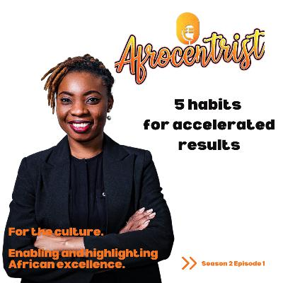 5 habits for accelrated results