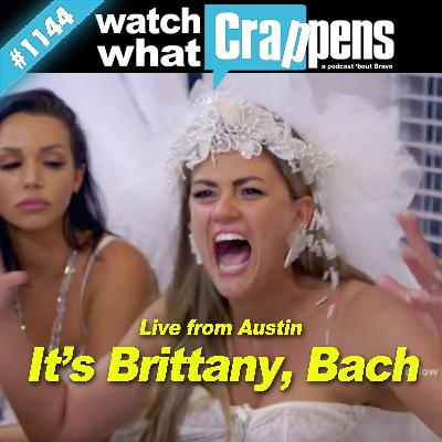 PumpRules: It's Brittany, Bach —Live from Austin