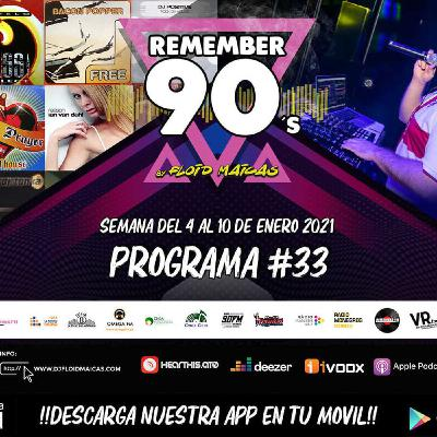 #33 Remember 90s Radio Show by Floid Maicas