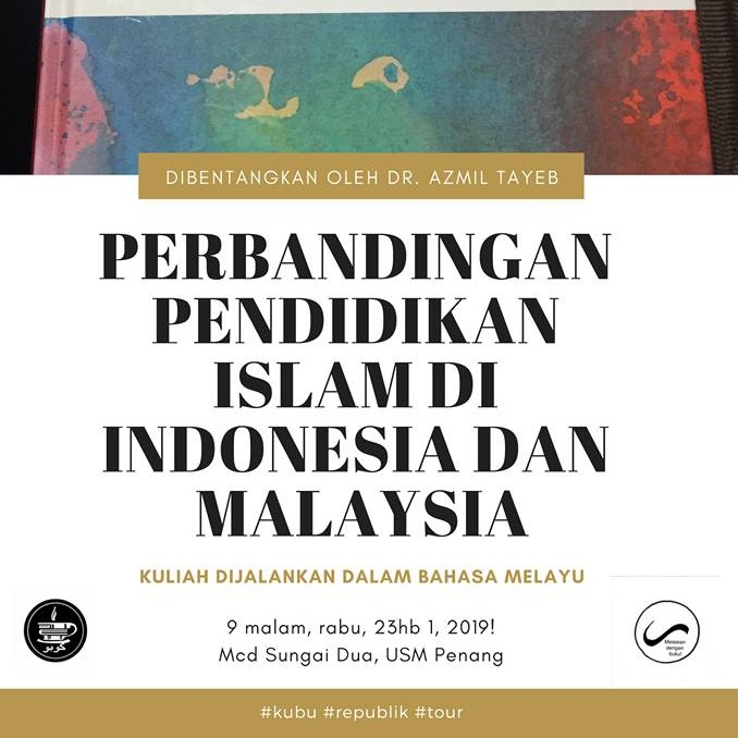 Perbandingan Pendidikan Islam di Malaysia dan Indonesia - Dr. Azmil T...