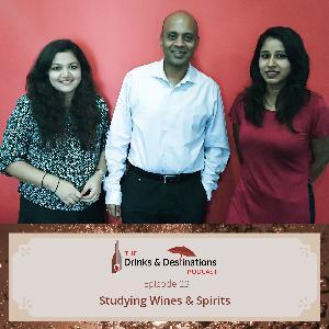 Ep. 23: Studying Wines & Spirits