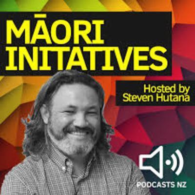 Maori Initiatives:Te Mangai-The Mouthpiece Podcast 12: Alan Johnston